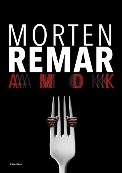 Morten Remar - Amok