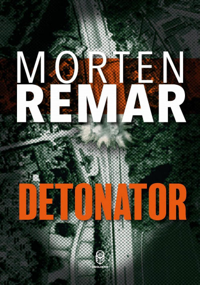 Morten Remar - Detonator